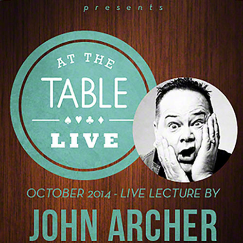 At the Table Live Lecture - John Archer 10/1/2014 (VIDEO DOWNLOAD)