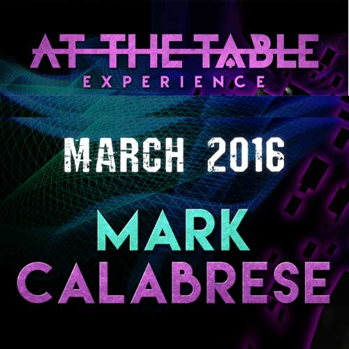 At the Table Live Lecture Mark Calabrese March 16th 2016 ( VIDEO DOWNLOAD )