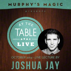 At the Table Live Lecture - Joshua Jay 10/8/2014 ( VIDEODOWNLOAD )