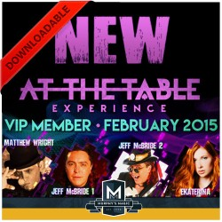 At The Table VIP Member February 2015 (VIDEO DOWNLOAD)