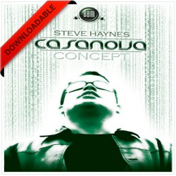 Casanova Concept by Steve Haynes ( VIDEO DOWNLOAD )