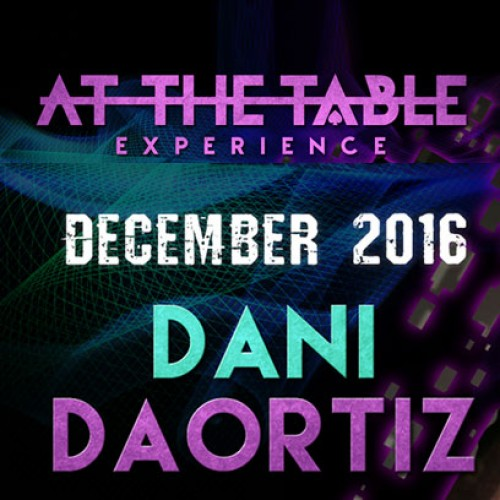 At The Table Live Lecture Dani DaOrtiz 2 December 21st 2016 (VIDEO DOWNLOAD)