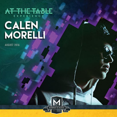 At The Table Live Lecture Calen Morelli August 17th 2016