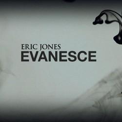 Evanesce by Eric Jones (VIDEO DOWNLOAD)