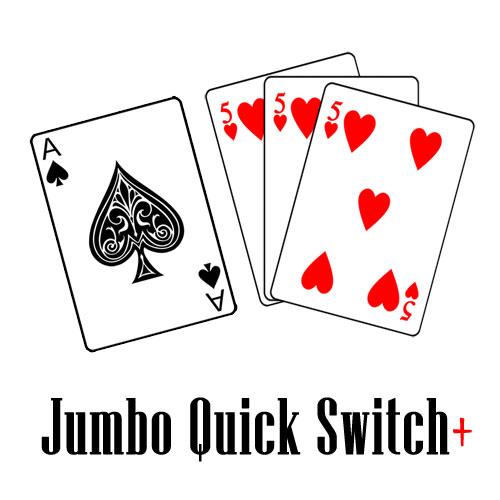 Jumbo Quick Switch Plus