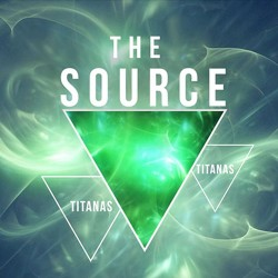 The Source by Titanas (DRM VIDEO DOWNLOAD)