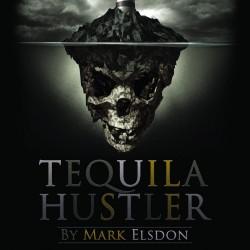 Tequila Hustler by Mark Elsdon, Peter Turner, Colin McLeod and Michael Murray (PDF BOOK DOWNLOAD)