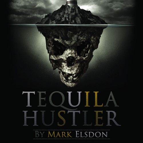 Tequila Hustler by Mark Elsdon, Peter Turner, Colin McLeod and Michael Murray (PDF BOOK DOWNLOAD)