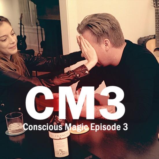 Conscious Magic Episode 3