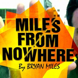 The Vault - Miles from Nowhere by Bryan Miles Mixed Media (PDF DOWNLOAD)