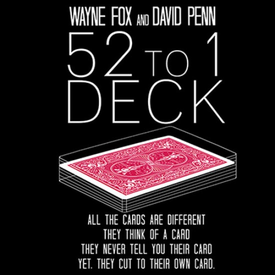 The 52 to 1 Deck (Gimmicks and Online Instructions) by Wayne Fox and David Penn
