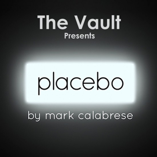 The Vault - PLACEBO by Mark Calabrese (video Download)