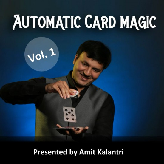Automatic Card Magic By Amit Volume 1 (Video Download)
