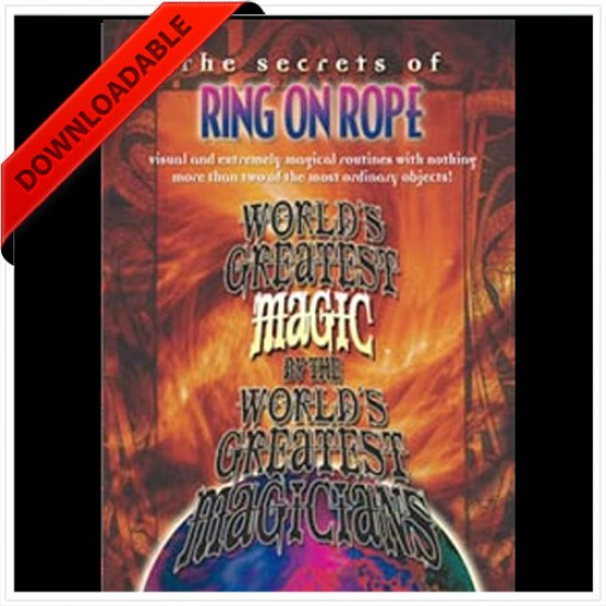 Ring on Rope - World's Greatest Magic ( VIDEO DOWNLOAD )