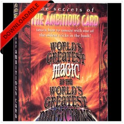 Ambitious Card - World's Greatest Magic ( VIDEO DOWNLOAD )