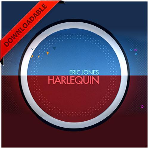 Harlequin by Eric Jones ( VIDEO DOWNLOAD )