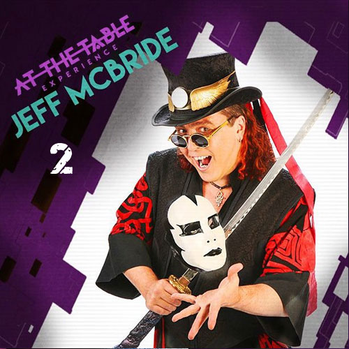 At the Table Live Lecture - Jeff McBride 2/18/15 ( VIDEO DOWNLOAD )