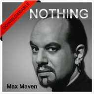 Nothing by Max Maven -  2 DVDs ( VIDEO DOWNLOAD )