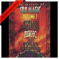 World's Greatest Silk Magic volume 2 by L&L Publishing ( VIDEO DOWNLOAD )